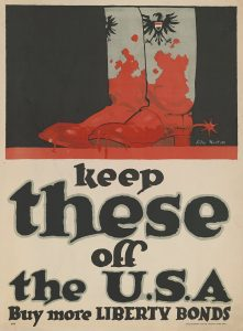 "World War I propaganda poster ""keep these [boots] off the U.S.A."""